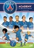Mathieu Mariolle et  Bento - PSG Academy Tome 1 : Une équipe de rêve.
