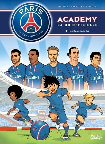 PSG Academy Tome 1 Une équipe de rêve