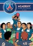 Mathieu Mariolle et  Bento - PSG Academy Tome 2 : Rivalités.