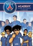 Mathieu Mariolle et  Bento - PSG Academy Tome 8 : L'Heure de vérité.