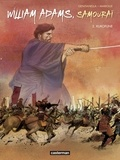 Mathieu Mariolle et Nicola Genzianella - William Adams, samouraï Tome 2 : Kurofune.