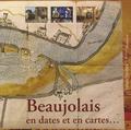 Mathieu Méras - Beaujolais en dates et en cartes....