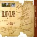 Mathieu Méras - Beaujolais - En dates et en cartes.