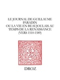 Mathieu Méras - Le Journal de Guillaume Paradin ou la Vie en Beaujolais au temps de la Renaissance (vers 1510-1589).
