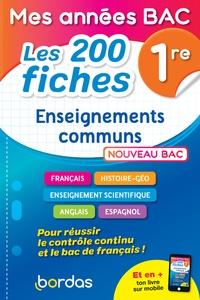 Mathieu Meyrignac et Loïc Hamandjian - Enseignements communs 1re Mes années bac - Les 200 fiches.