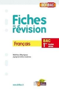 Mathieu Meyrignac - Français 1e toutes séries, fiches de révision - Chap. 1 Outils d'analyse littéraire.