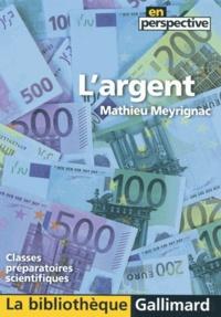 Mathieu Meyrignac - L'argent.