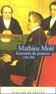 Mathieu Molé - Souvenirs de jeunesse (1793-1803).