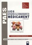 Mathieu Molimard et Beny Charbit - Initiation à la connaissance du médicament UE 6.