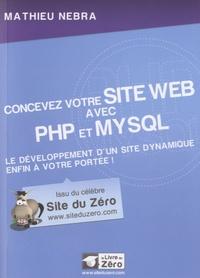 Concevez votre site web avec PHP et MySQL - Le développement dun site dynamique enfin à votre portée!.pdf