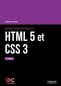 Réalisez votre site web avec HTML5 et CSS3 - Mathieu Nebra - 9782212595314 - 18,99 €