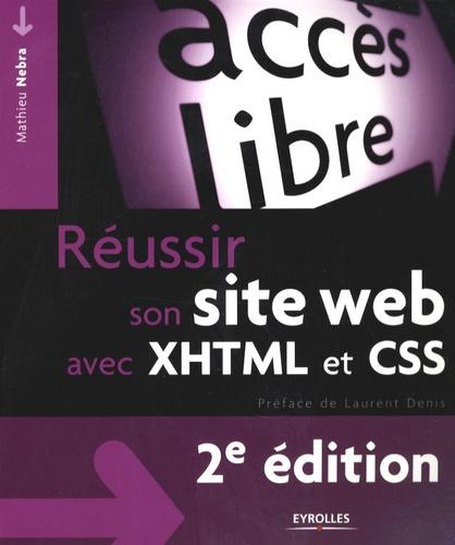 Réussir son site Web avec XHTML et CSS 2e édition