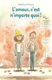 Mathieu Pierloot - L'amour, c'est n'importe quoi !.