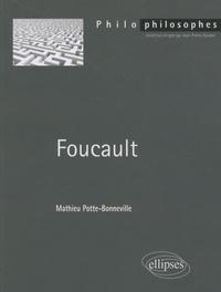 Mathieu Potte-Bonneville - Foucault.