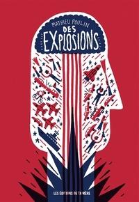 Mathieu Poulin - Des explosions - Michael Bay et la pyrotechnie de l'esprit.
