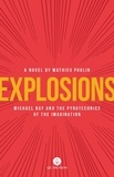 Mathieu Poulin et Aleshia Jensen - Explosions - Michael Bay and the Pyrotechnics of the Imagination.