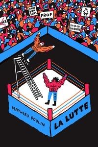 Mathieu Poulin - La lutte.