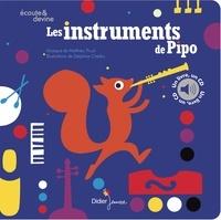 Mathieu Prual et Delphine Chedru - Les instruments de Pipo. 1 CD audio
