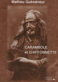 Mathieu Quéméneur - Carambole et chiffonnette.