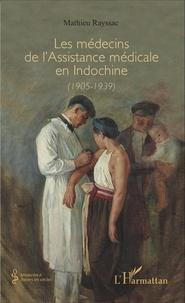Les médecins de lassistance médicale en Indochine (1905-1939).pdf