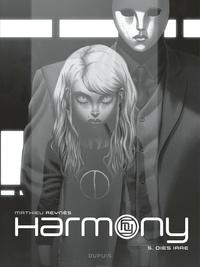 Mathieu Reynès - Harmony Tome 5 : Dies irae - Avec un frontispice signé et numéroté par l'auteur.