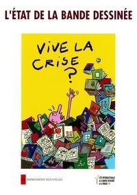 L'état de la bande dessinée- Vive la crise ? - Mathieu Sapin  