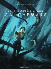 Mathieu Sapin et Patrick Pion - La planète aux cauchemars.