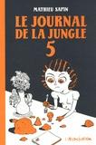 Mathieu Sapin - Le Journal de la jungle Tome 5 : .