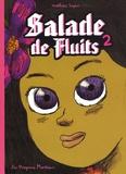 Mathieu Sapin - Salade de Fluits Tome 2 : .