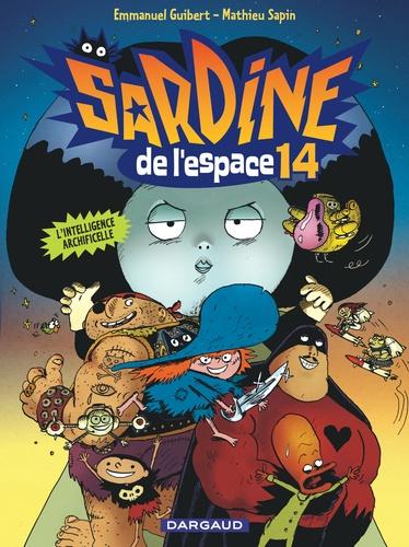 Sardine de l'Espace Tome 14 L'intelligence Archificelle