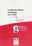 Mathieu Scaravetti - La liste des filiales françaises au Chili.