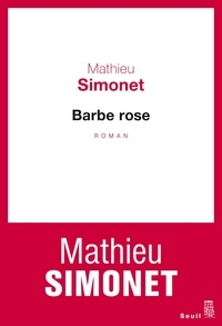 Mathieu Simonet - Barbe rose.
