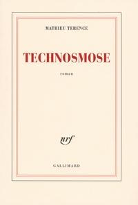 Mathieu Terence - Technosmose.