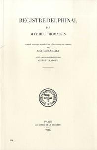 Mathieu Thomassin - Registre delphinal.