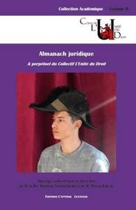 Histoiresdenlire.be Almanach juridique & perpétuel du Collectif L'Unité du Droit Image