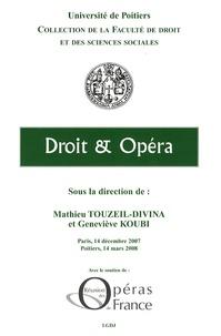 Mathieu Touzeil-Divina - Droit et Opéra.