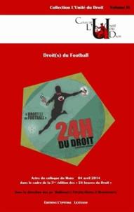 Droit(s) du football - Colloque du Mans, 04 avril 2014.pdf