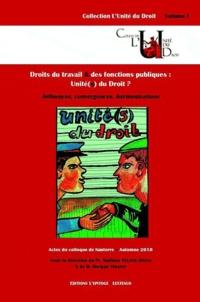 Mathieu Touzeil-Divina et Morgan Sweeney - Droits du travail et des fonctions publiques : unité(s) du droit ? - Influences, convergences, harmonisations.