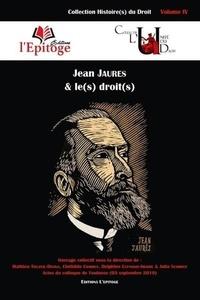 Mathieu Touzeil-Divina et Clothilde Combes - Jean Jaurès et le(s) droit(s).