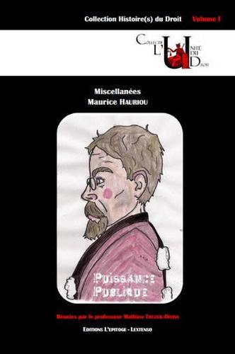 Mathieu Touzeil-Divina - Miscellanées - Maurice Hauriou.