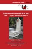 Mathieu Touzeil-Divina et Magali Bouteille-Brigant - Traité des nouveaux droits de la mort - Tme 1, La mort, activité(s) juridique(s).