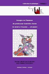 Mathieu Touzeil-Divina et Gilles-J Guglielmi - Voyages en l'honneur du professeur Geneviève Koubi - Un droit à l'évasion... Circulaire.