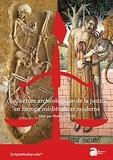Mathieu Vivas - (Re)lecture archéologique de la justice en Europe médiévale et moderne.