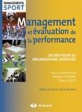 Mathieu Winand et Thierry Zintz - Management et évaluation de la performance - Un défi pour les organisations sportives.
