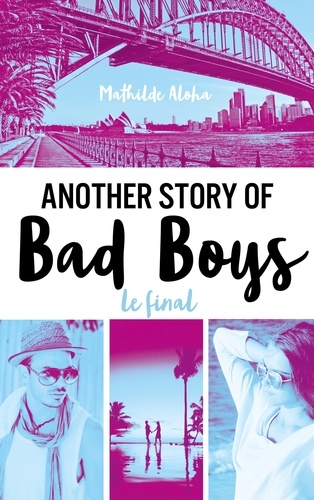 Another story of bad boys Tome 3 Le final