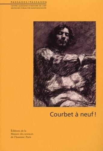 Mathilde Arnoux et Dominique de Font-Réaulx - Courbet à neuf !.