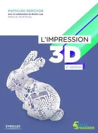 Mathilde Berchon - L'impression 3D.