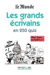 Mathilde Bernard et Mathilde Levesque - Les grands écrivains en 250 quiz.