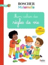 Mathilde Bonin - Mon cahier des règles de vie.
