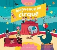 Mathilde Bréchet et Ingela Peterson Arrhenius - Bienvenue au cirque.